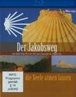 DER JAKOBSWEG - DIE SEELE ATMEN LASSEN - BLU-RAY - Religion