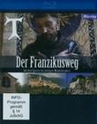 DER FRANZISKUSWEG - AUF DEN SPUREN DES HEILIG... - BLU-RAY - Religion