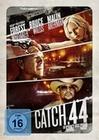 CATCH.44 - DER GANZ GROSSE COUP - DVD - Action