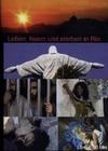 LEBEN, FEIERN UND STERBEN IN RIO - DVD - Land & Leute