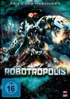 ROBOTROPOLIS - DVD - Science Fiction