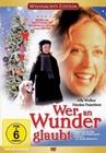 WER AN WUNDER GLAUBT - DVD - Unterhaltung