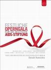 FESTLICHE OPERNGALA FÜR DIE DEUTSCHE AIDS-ST... - DVD - Musik