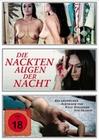 Die nackten Augen der Nacht (DVD)
