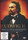 Ludwig II. - Leben und Tod des Märchenkönigs (DVD)