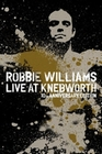 ROBBIE WILLIAMS - LIVE AT KNEBWORTH/10TH ANNI... - DVD - Musik