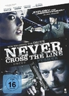 NEVER CROSS THE LINE - UNCUT - DVD - Thriller & Krimi