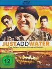 JUST ADD WATER - BLU-RAY - Unterhaltung