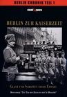 BERLIN ZUR KAISERZEIT - GLANZ UND SCHATTEN - DVD - Geschichte