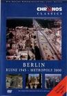 BERLIN - RUINE 1945 - METROPOLE 2000 - DVD - Geschichte