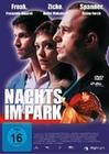 NACHTS IM PARK - DVD - Thriller & Krimi
