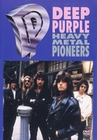 DEEP PURPLE - HEAVY METAL PIONEERS - DVD - Musik