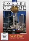 NEW YORK - GOLDEN GLOBE - DVD - Reise