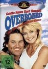 OVERBOARD - EIN GOLDFISCH FÄLLT INS WASSER - DVD - Komödie