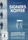 SIGNERS KOFFER - UNTERWEGS MIT ROMAN SIGNER - DVD - Musik