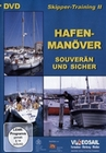 SKIPPER-TRAINING 2 - HAFENMANÖVER - DVD - Sport