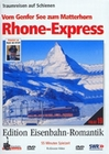 RHONE-EXPRESS - VOM GENFER SEE ZUM MATTERHORN - DVD - Fahrzeuge
