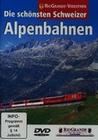 DIE SCHÖNSTEN SCHWEIZER ALPENBAHNEN - DVD - Fahrzeuge