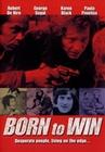 Born to Win (engl.) (DVD)