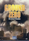 GROUND ZERO - DIE ERSTEN 24 STUNDEN - DVD - Geschichte