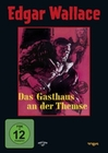 DAS GASTHAUS AN DER THEMSE - EDGAR WALLACE - DVD - Thriller & Krimi