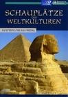 SCHAUPLÄTZE DER WELTKULTUREN - ÄGYPTEN - DVD - Kultur