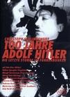 100 JAHRE ADOLF HITLER - DVD - Unterhaltung