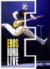 EROS RAMAZZOTTI - EROS ROMA LIVE [2 DVDS] - DVD - Musik