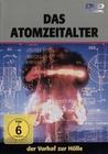 DAS ATOMZEITALTER - DER VORHOF ZUR HÖLLE - DVD - Wissenschaft