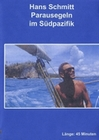 HANS SCHMITT - PARAUSEGELN IM SÜDPAZIFIK - DVD - Sport
