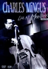 CHARLES MINGUS - LIVE AT MONTREUX 1975 - DVD - Musik