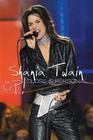 SHANIA TWAIN - UP! CLOSE & PERSONAL - DVD - Musik