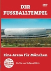 DER FUSSBALLTEMPEL - EINE ARENA FÜR MÜNCHEN - DVD - Sport