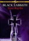BLACK SABBATH - NEVER SAY DIE - DVD - Musik