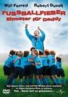 FUSSBALLFIEBER - ELFMETER FÜR DADDY - DVD - Komödie