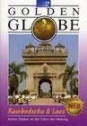 KAMBODSCHA & LAOS - GOLDEN GLOBE - DVD - Reise