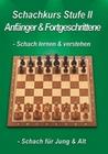 SCHACHKURS STUFE II - ANFÄNGER/FORTGESCHRITTENE - DVD - Hobby & Freizeit