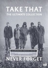 TAKE THAT - NEVER FORGET/THE ULTIMATE COLLECTION - DVD - Musik