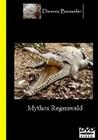MYTHOS REGENWALD - DVD - Erde & Universum