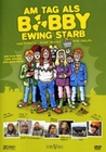 AM TAG ALS BOBBY EWING STARB - DVD - Komdie
