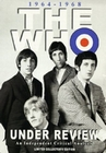 THE WHO - UNDER REVIEW - DVD - Musik