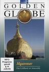 MYANMAR - GOLDEN GLOBE - DVD - Reise