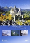 KING LUDWIG`S FAIRY TALE CASTLE - DVD - Kunst