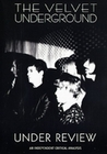THE VELVET UNDERGROUND - UNDER REVIEW - DVD - Musik