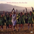 ROBBIE WILLIAMS - SIN SIN SIN (SINGLE) - DVD - Musik