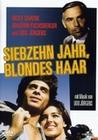 SIEBZEHN JAHR, BLONDES HAAR - DVD - Unterhaltung