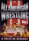 ALL AMERICAN WRESTLING VOL. 1 - A TASTE OF REV..