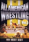All American Wrestling Vol. 3 - No Way Out (DVD)