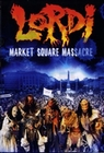 LORDI - MARKET SQUARE MASSACRE - DVD - Musik