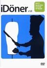 IDÖNER V 1.0 - DVD - Impressionen